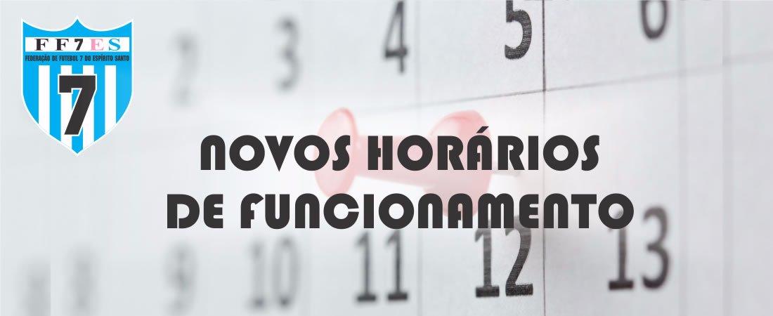 ATENÇÃO PARA NOVOS HORÁRIOS DA FF7ES