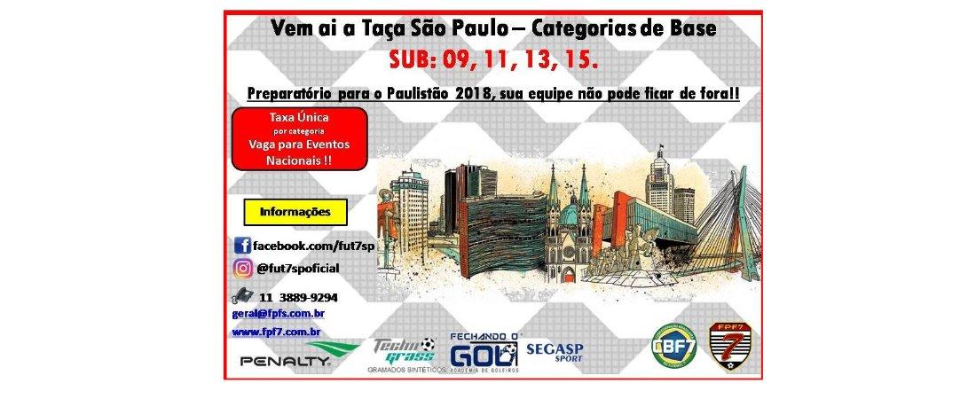 VEM AI A TAÇA SÃO PAULO DE BASE 2018!