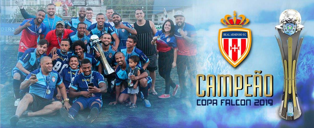 REAL ARMINHO É CAMPEÃO DA COPA FALCON 2019!