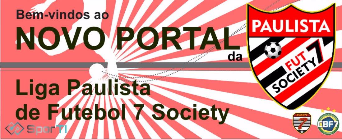 NOVO PORTAL DA LIGA PAULISTA DE FUTEBOL 7 SOCIETY ESTÁ NO AR