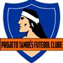 PROJETO TAMBÉS FUTEBOL CLUBE